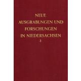 Neue Ausgrabungen und Forschungen in Niedersachsen, Band 3