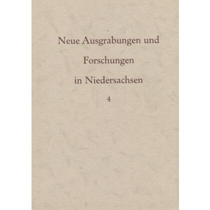 Neue Ausgrabungen und Forschungen in Niedersachsen, Band 4