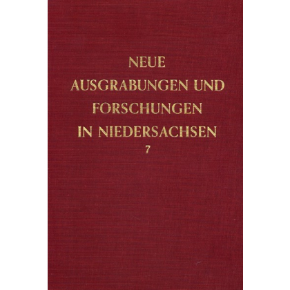 Neue Ausgrabungen und Forschungen in Niedersachsen, Band 7