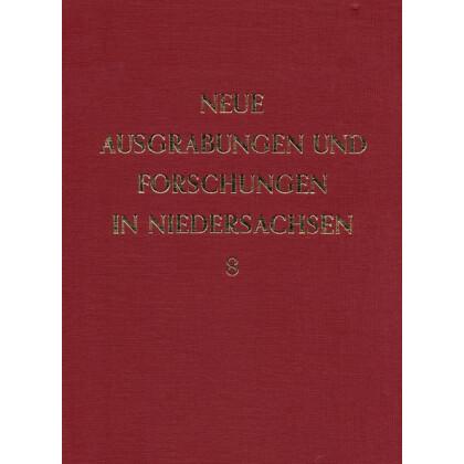 Neue Ausgrabungen und Forschungen in Niedersachsen, Band 8