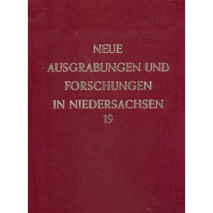 Neue Ausgrabungen und Forschungen in Niedersachsen, Band 19