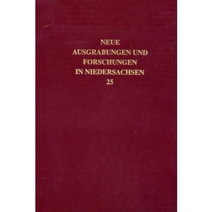 Neue Ausgrabungen und Forschungen in Niedersachsen, Band 25