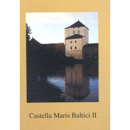 Castella Maris Baltici 2 - Archaeologia Medii Aevii Finlandiae, II