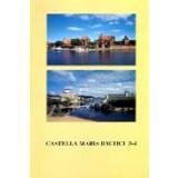 Castella Maris Baltici 3 - 4 - Archaeologia Medii Aevii...