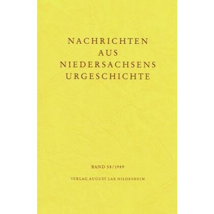 Nachrichten aus Niedersachsens Urgeschichte Band 58