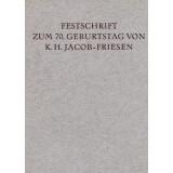 Festschrift zum 70. Geburtstag von K.H. Jacob - Friesen