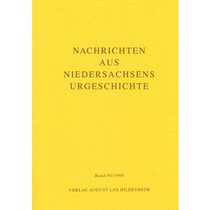 Nachrichten aus Niedersachsens Urgeschichte Band 59