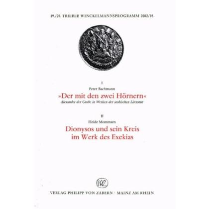 Der mit den zwei Hörnern. Alexander der Große in Werken der arabischen Literatur