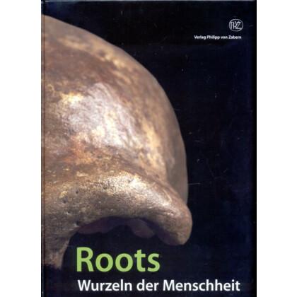 Roots - Wurzeln der Menschheit