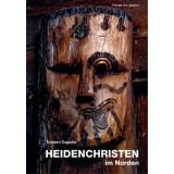 Heidenchristen im Norden