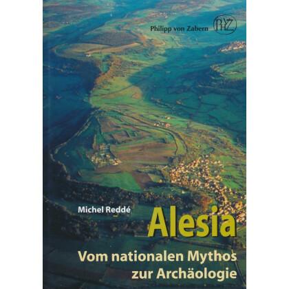 Alesia - Vom nationalen Mythos zur Archäologie