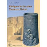 Königreiche im alten Vorderen Orient