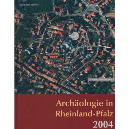 Archäologie in Rheinland Pfalz 2004