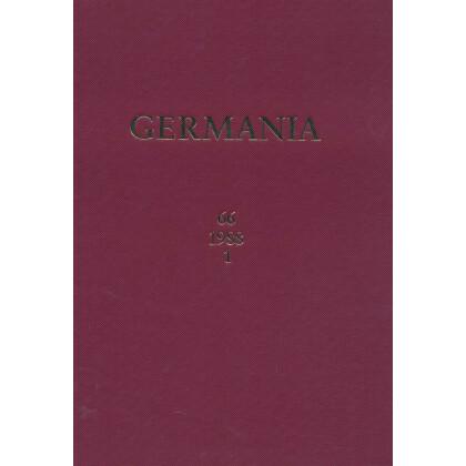 Germania Anzeiger der Römisch Germanischen Kommission des Deutschen Archäologischen Instituts Jahrgang 66, 1988