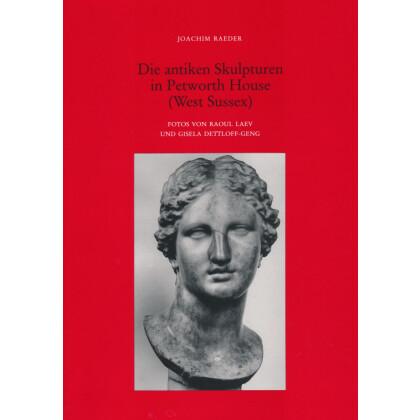 Die antiken Skulpturen in Petworth House West Sussex - Monumenta Artis Romanae