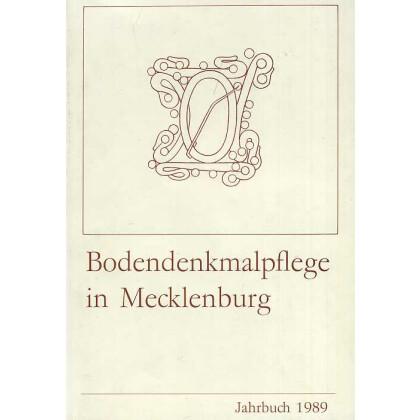 Bodendenkmalpflege in Mecklenburg-Vorpommern, Jahrbuch 1989 - Band 37