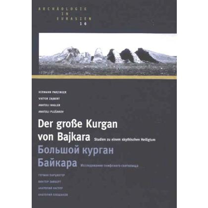 Der große Kurgan von Bajkara