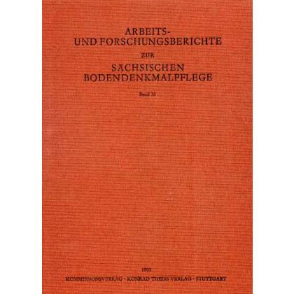 Arbeits- und Forschungsberichte zur sächsischen Bodendenkmalpflege, Band 36