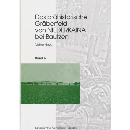 Das prähistorische Gräberfeld von Niederkaina bei Bautzen - Niederkaina 6