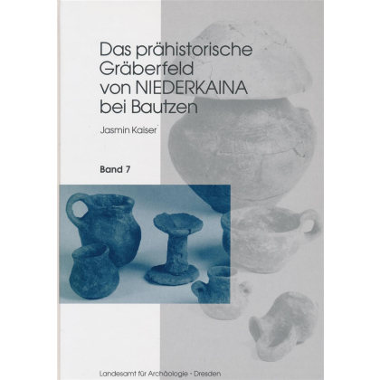 Das prähistorische Gräberfeld von Niederkaina bei Bautzen - Niederkaina 7
