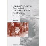 Das prähistorische Gräberfeld von Niederkaina...