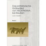 Das prähistorische Gräberfeld von Niederkaina bei Bautzen. Bände 1 -  10. 10 Bände