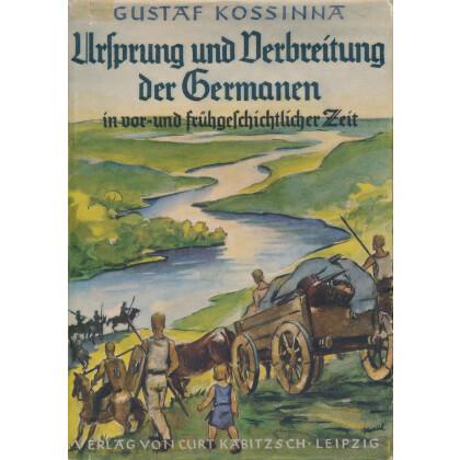 Ursprung und Verbreitung der Germanen in Vor- und frühgeschichtlicher Zeit
