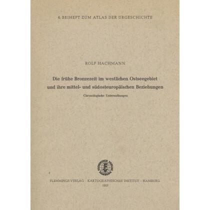 Die frühe Bronzezeit im westlichen Ostseegebiet und ihre mittel- und südosteuropäischen Beziehungen