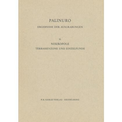 Palinuro - Ergebnisse der Ausgrabungen. Nekropole Terrassenzone und Einzelfunde