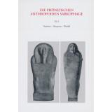 Die phönizischen anthropoiden Sarkophage, Teil 2:...