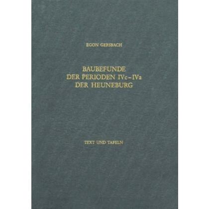 Baubefunde der Perioden IVc-Iva der Heuneburg