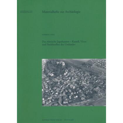 Das römische Jagsthausen - Kastell, Vicus und Siedelstellen im Umland