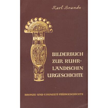 Bilderbuch zur ruhrländischen Urgeschichte. Teil II