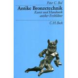 Antike Bronzetechnik - Kunst und Handwerker antiker...