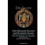 Die Salier - Der Mainzer Schatz der Kaiserin Agnes