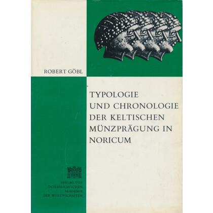 Typologie und Chronologie der keltischen Münzprägung in Noricum