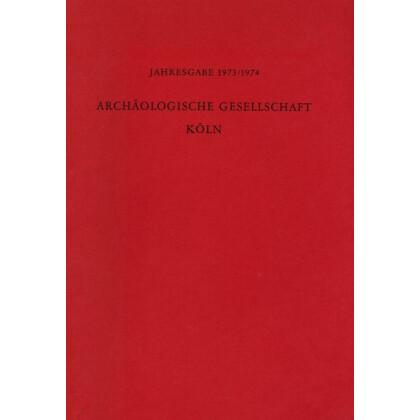 Kölner Jahrbuch für Vor- und Frühgeschichte, Band 13 - 1973 - 1974