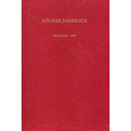 Kölner Jahrbuch für Vor- und Frühgeschichte, Band 30 - 1997