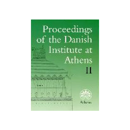Proceedings of the Danish Institute at Athens II