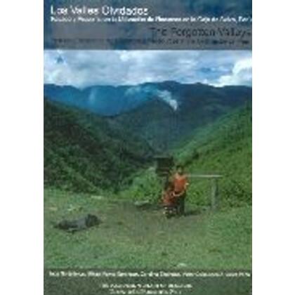 Los Valles Olvidados - The Forgotten Valleys