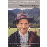 Redescubriendo el Valle de Los Chilchos - The Chilchos...