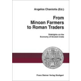 From Minoan Farmers to Roman Traders: Sidelights on the...