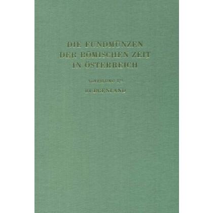 Die Fundmünzen der römischen Zeit in Österreich - Burgenland