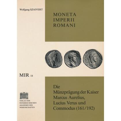 Die Münzprägung der Kaiser Marcus Aurelius, Lucius Verus und Commodus (161-192)