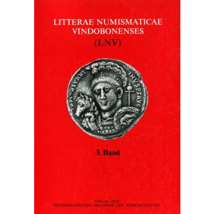 Litterae Numismaticae Vindobonenses (LNV) 3. Band