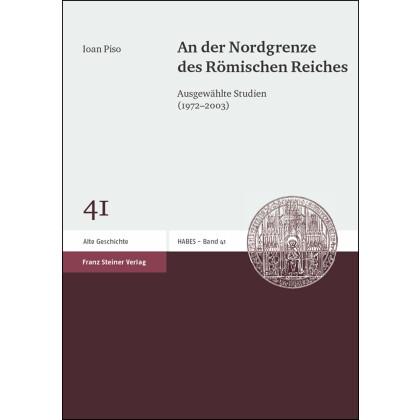 An der Nordgrenze des Römischen Reiches. Ausgewählte Studien (1972-2003)