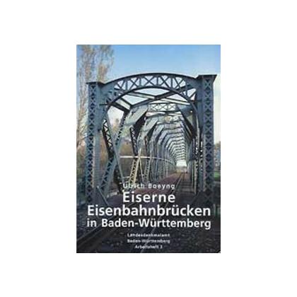 Eiserne Eisenbahnbrücken in Baden-Württemberg