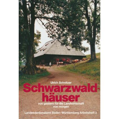Schwarzwaldhäuser von gestern für die Landwirtschaft von morgen