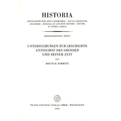 Untersuchungen zur Geschichte Antiochos des Großen und seiner Zeit