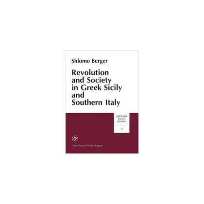 Revolution and Society in Greek, Sicily and Southern Italy